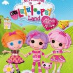 adventures in lalaloopsy