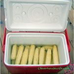Cooler Corn - Cooking Corn On The Cob in a Cooler