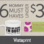 vistaprint mommy must haves