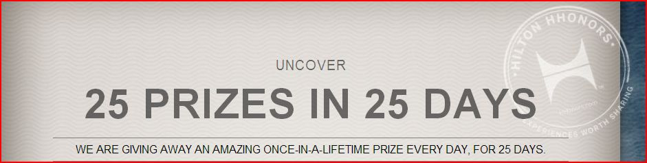 Hilton HHonors 25 Days of Winning Sweepstakes