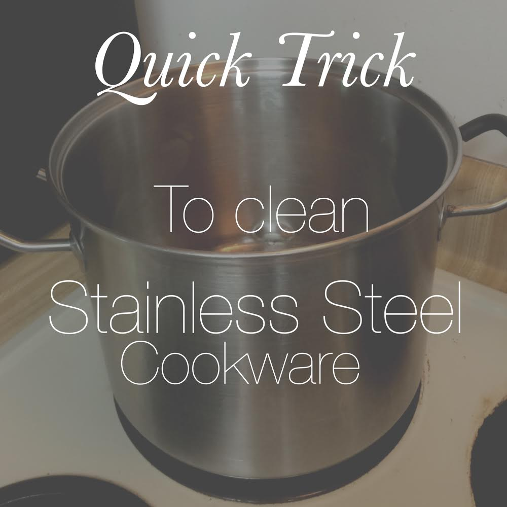 Quick Trick To Clean Stainless Steel Cookware