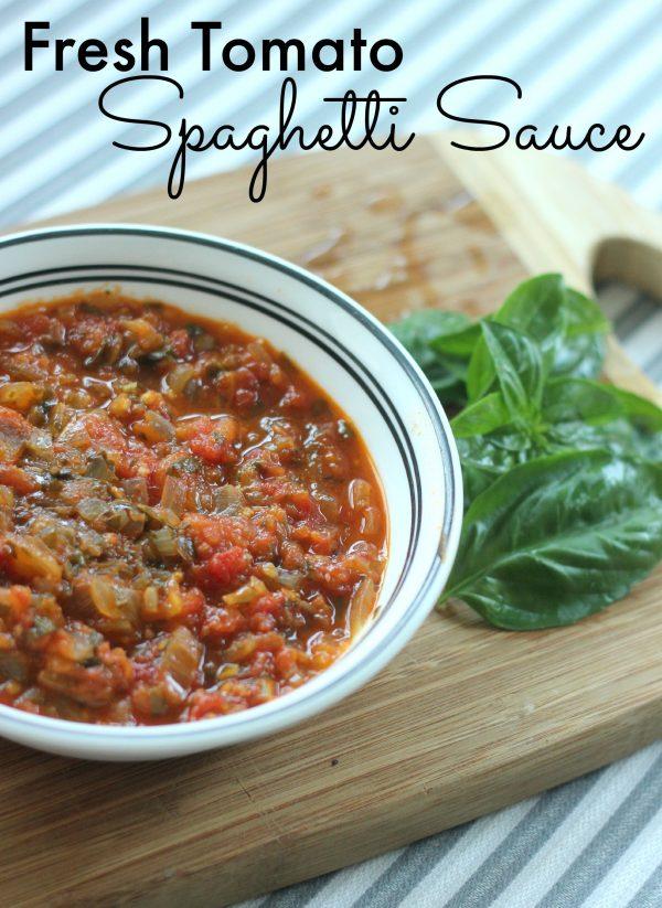Fresh Tomato Spaghetti Sauce