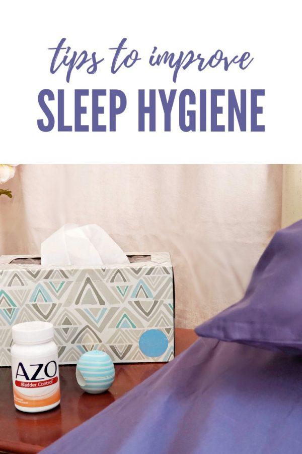 Tips to Improve Sleep Hygiene