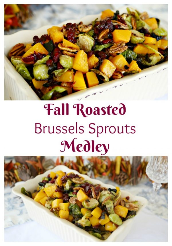 Fall Roasted Brussels Sprouts Medley that makes for the perfect Thanksgiving side dish